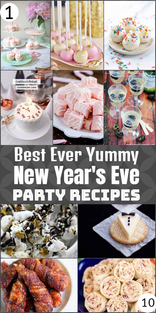 Best Ever Yummy New Year's Eve Party Recipes