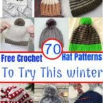 50 Free Crochet Hat Patterns To Try This winter