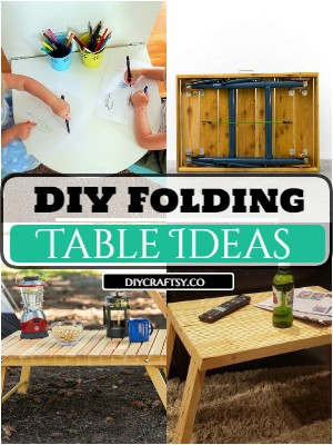 16 DIY Folding Table Ideas | How To Make Foldable Tables
