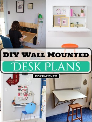 15 DIY Wall-Mounted Desk Plans And Ideas