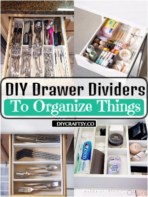 25 DIY Drawer Dividers To Organize Things
