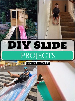 20 Easy To Make DIY Slide Projects